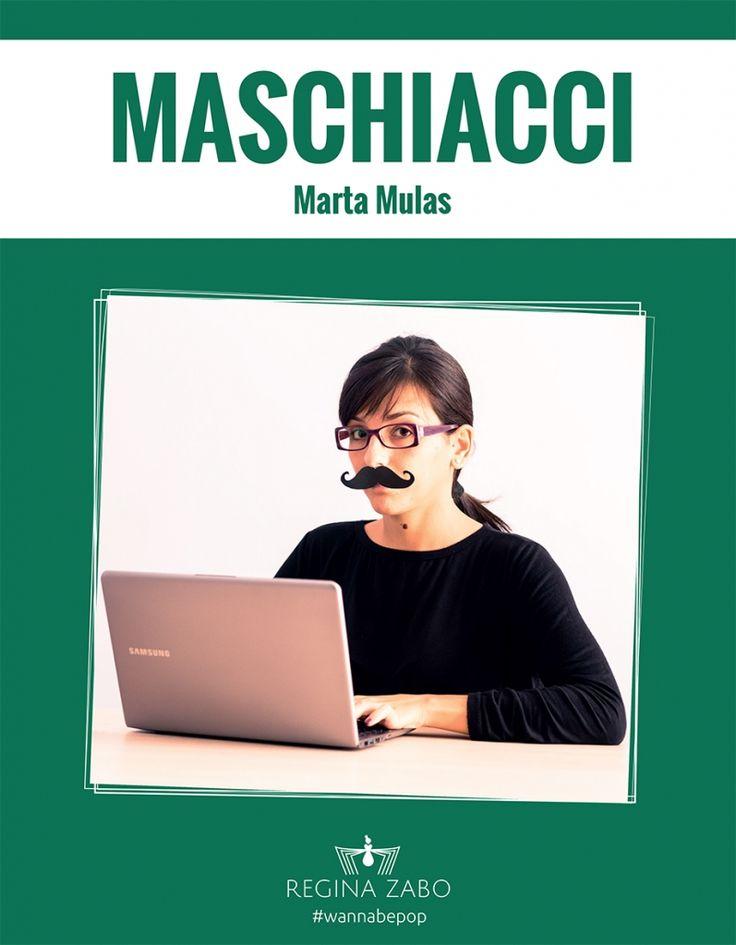 Maschiacci, la costruzione del genere nel lavoro informatico, Marta Mulas, #tuchemiracconti, Regina Zabo edizioni, 2014. In copertina foto di Maurizio Olla