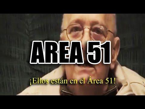 Este Hombre dice la aterradora Verdad del ÁREA 51 - YouTube