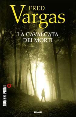 Fred Vargas, La cavalcata dei morti, Numeri Primi