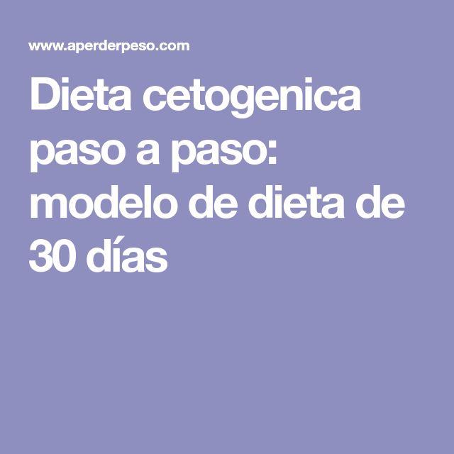 Dieta cetogenica paso a paso: modelo de dieta de 30 días