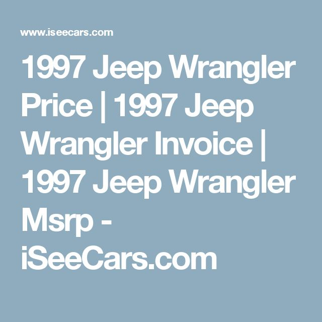 Price Of A Used Jeep Wrangler: Best 25+ Jeep Wrangler Price Ideas On Pinterest