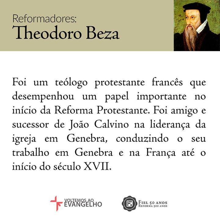 Theodoro de Beza foi um teólogo protestante francês que desempenhou um papel importante no início da Reforma Protestante. Foi discípulo de João Calvino e o sucedeu na liderança da Igreja em Genebra.Confira o infográfico: http://fiel.in/2m3UShG  Juntos Voltemos Ao Evangelho!