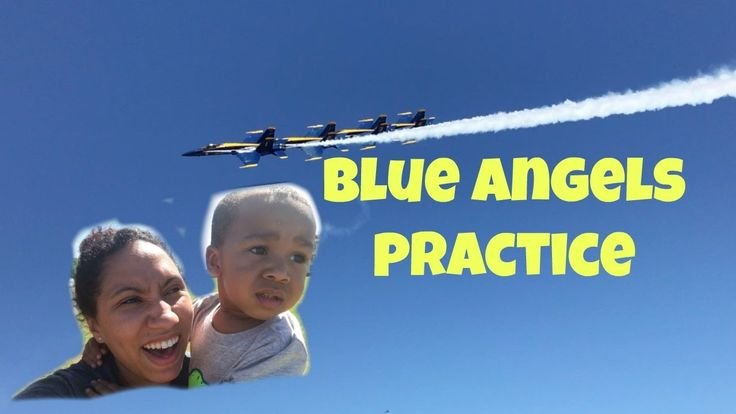 Watching the US Navy Blue Angels Practice