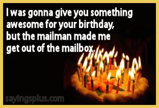 Birthday Quotes | Funny Birthday Sayings, Quotes, and Expressions
