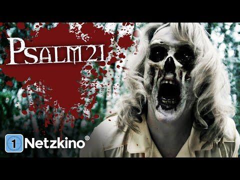 Psalm 21 (Horrorthriller, ganze Filme auf Deutsch, kompletter Horrorfilm auf Deutsch) *HD* - YouTube