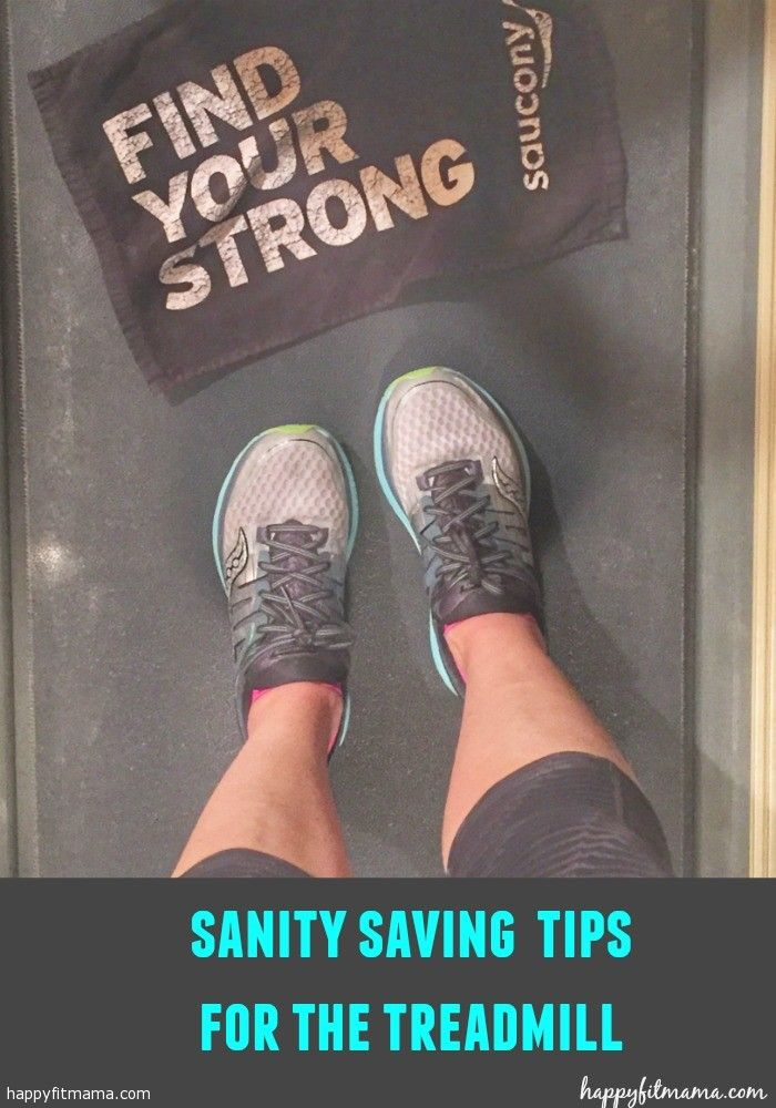 How to stay sane on the treadmill | happyfitmama.com