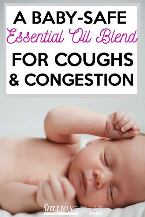 A Baby Safe Essential Oil Blend For Colds And Congestion Are