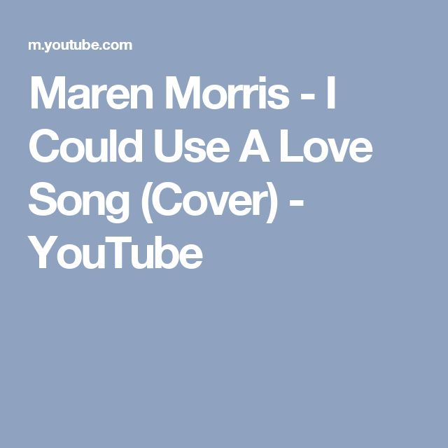 Maren Morris - I Could Use A Love Song (Cover) - YouTube