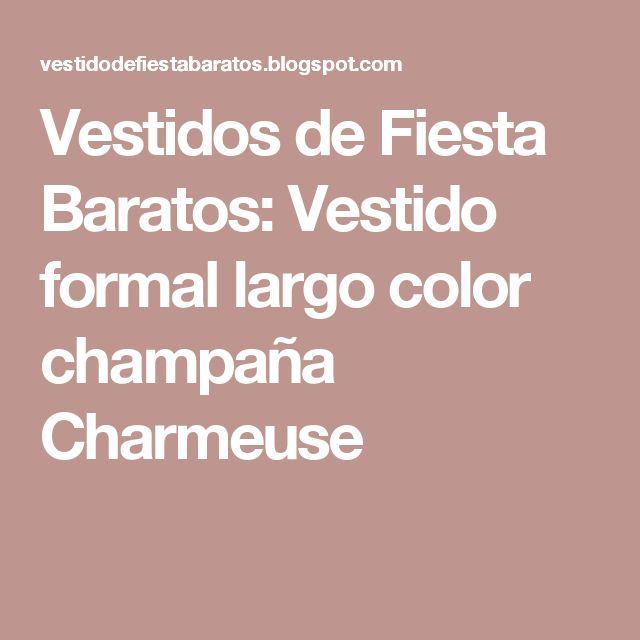 Vestidos de Fiesta Baratos: Vestido formal largo color champaña Charmeuse