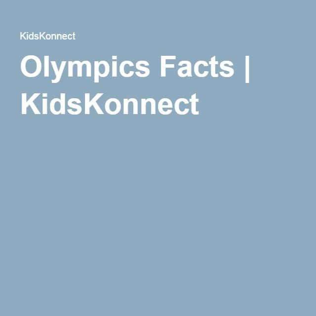 Olympics Facts   KidsKonnect                              …