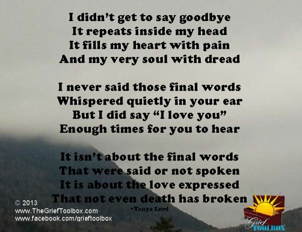 Not goodbye instead I Love you - A Poem | The Grief Toolbox