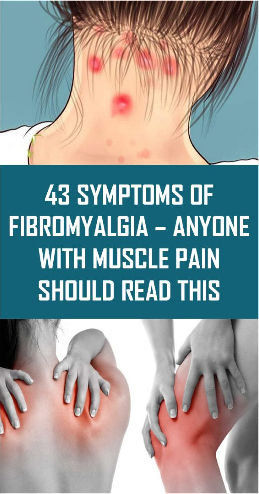 43 Symptoms Of Fibromyalgia – Anyone With Muscle Pain ...