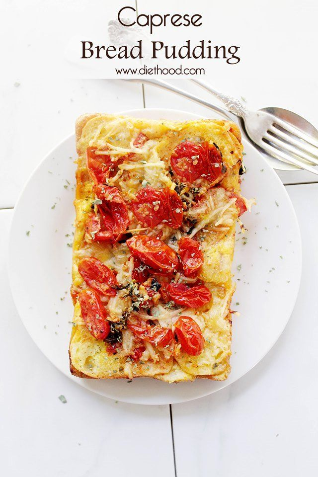 Caprese Bread Pudding from Kate Petrovska   Diethood