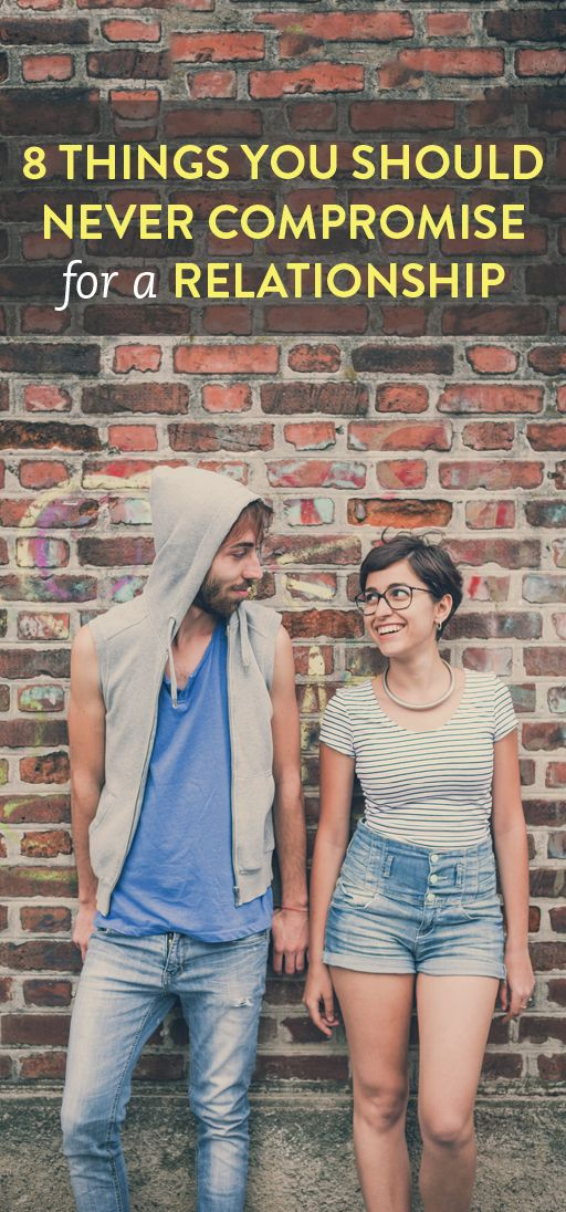8 things you should never compromise for a relationship   .ambassador