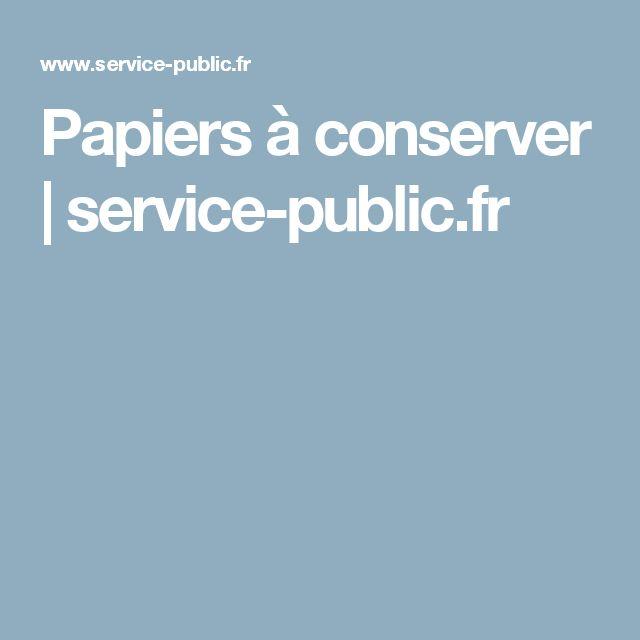 Papiers à conserver | service-public.fr