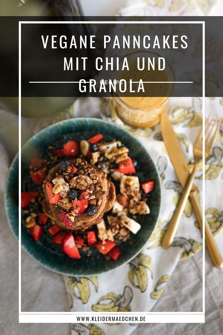 Vegane Pancakes Mit Chia Granola Topping Und Fruchten In 2020 Lecker Vegane Vegane Pancakes