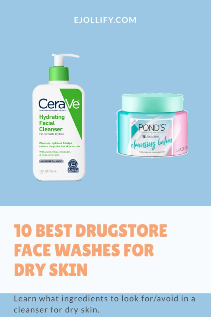 10 Best Drugstore Face Wash For Dry Skin That Won T Irritate Your Face 2020 In 2020 Drugstore Face Wash Face Wash Dry Skin