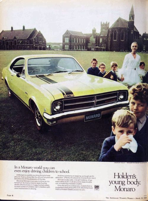 """""""Mummy! Let's drag off at the lights again!"""" Holden Monaro, 1969"""
