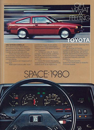 """Vintage Automobile Advertising: 1980 Toyota Corolla SR-5, """"Oh What a Feeling!"""", From Car and Driver Magazine, July 1980."""