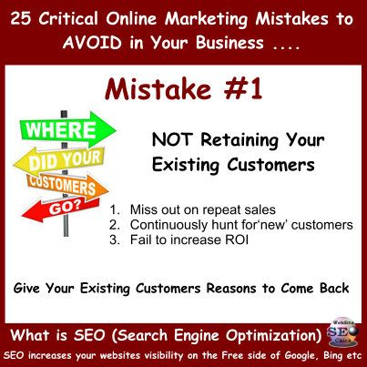Online Marketing Mistakes #1 - Not Retaining Your Existing Customers! http://www.facebook.com/websiteseochick