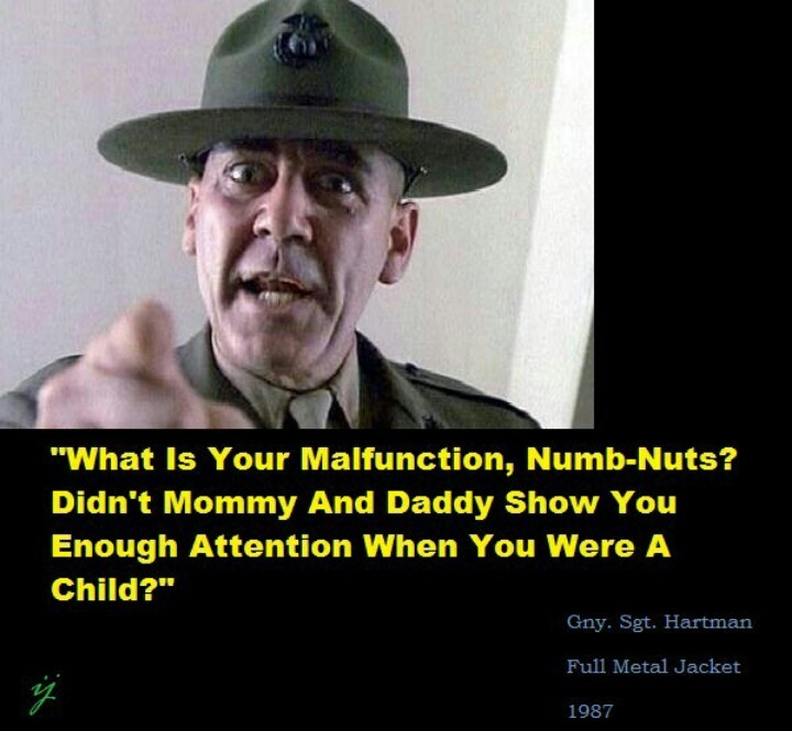 R Lee Ermey Quotes 26 best images about F...