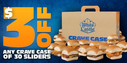 WHITE CASTLE $$ Reminder: Coupon for $3 off Any Crave Case of 30 Sliders – Expires SUNDAY (11/3)!