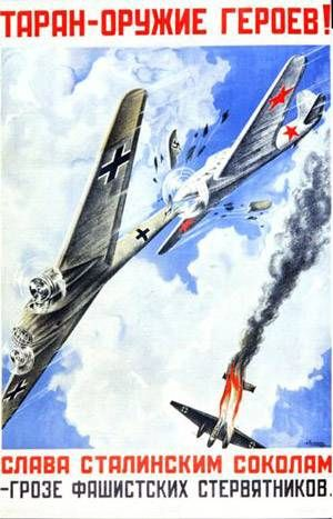"""Good, old-fashioned WWII Russian propaganda poster. Translation reads """"Head-on deliberate midair collision is a weapon of heroes. Glory to the Stalin's falcons, threat to the fascist predators!"""""""