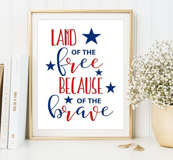 Land of the Free Print Because of the Brave Patriotic Poster