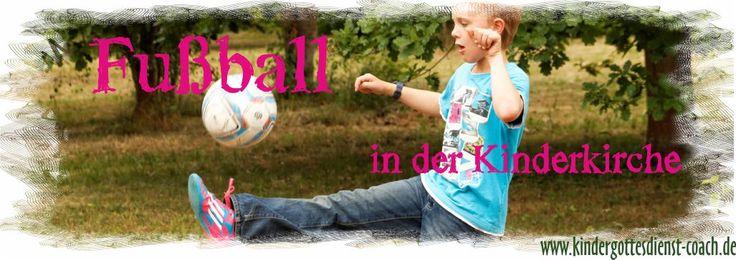 Fußball, die Mannschaft, der Schiri, die Fans, Teamgeist. Was gibt es für Parallelen in der Kinderkirche, im Kindergottesdienst? Heute ein paar Gleichnisse