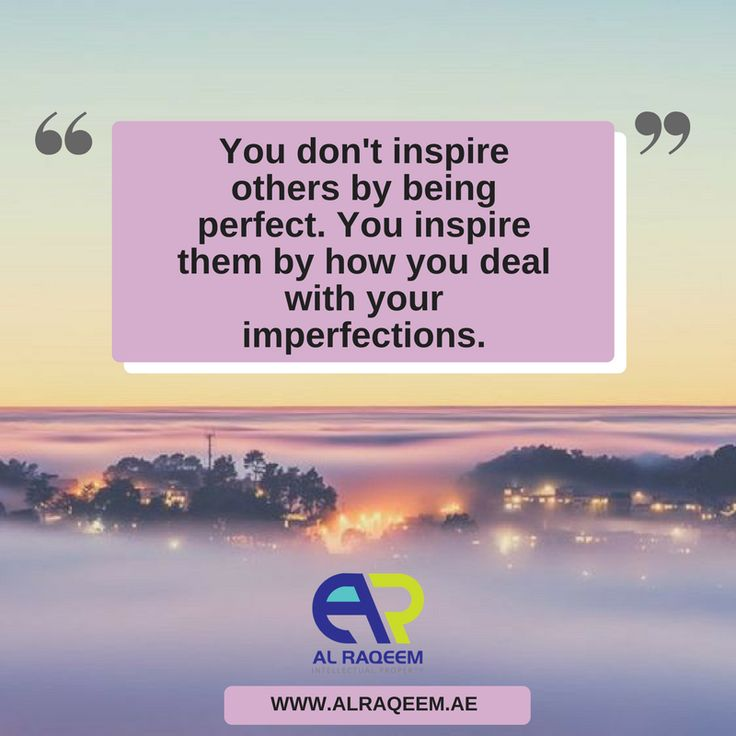 "Quote of the day! "" You don't inspire others by being perfect. You inspire them by how you deal with your imperfections. ""  #trademark #dubai #uae #business #lawyer #government #license #brand #name #symbols #signatures #labels #unregistered #approved #owner #setup #quotes #success #think #sacrifice  www.alraqeem.ae"