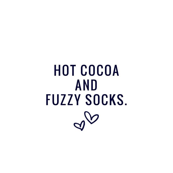 One thing we love about the colder days ahead is pulling out your fuzzy socks and enjoying a cup of hot chocolate - winter is definitely on its way!