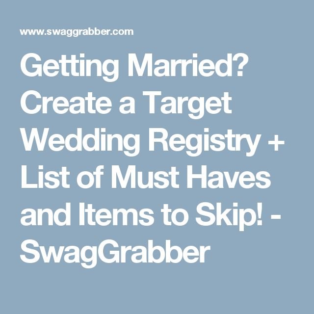 Create A Target Wedding Registry List Of Must Haves And Items To Skip