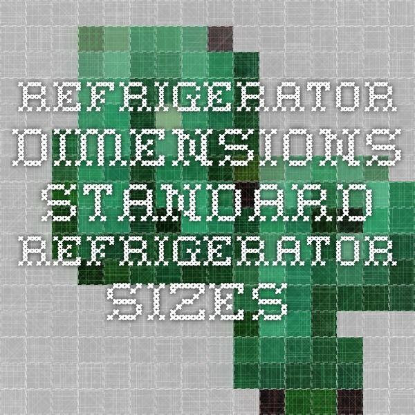 Refrigerator dimensions. Standard refrigerator sizes.