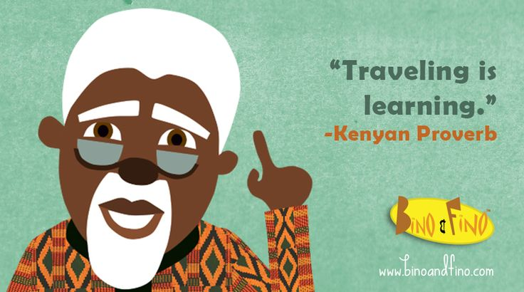 10 Wonderful African Sayings For Your Kids to Know. — Bino and Fino - African Culture For Children