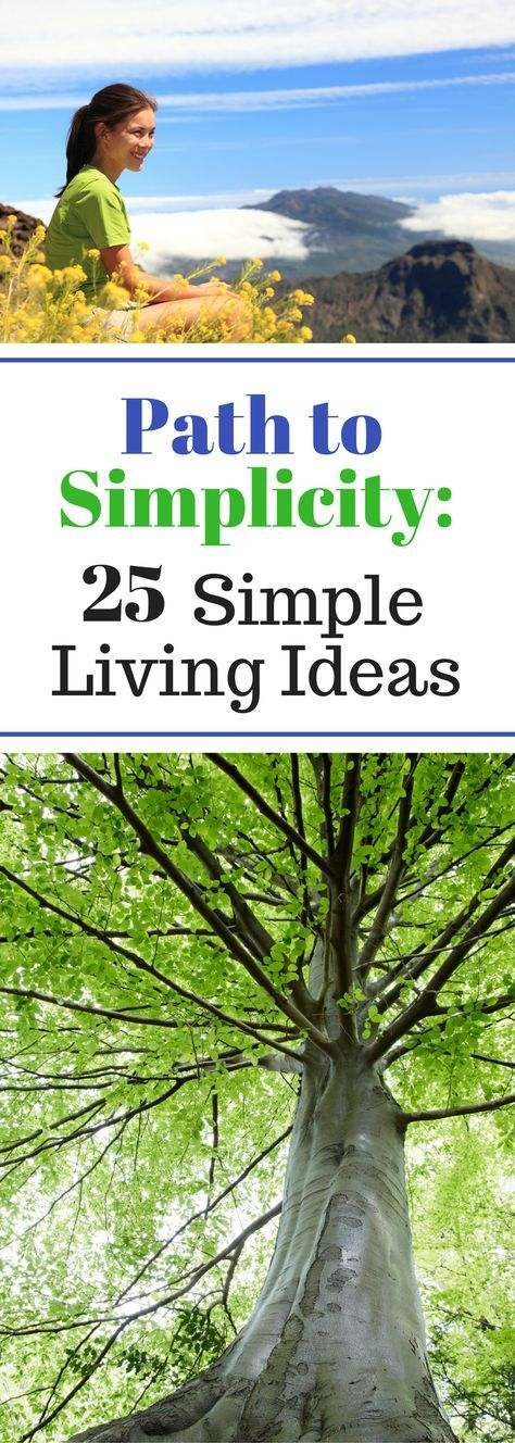 Path to Simplicity: 25 Simple Living Ideas