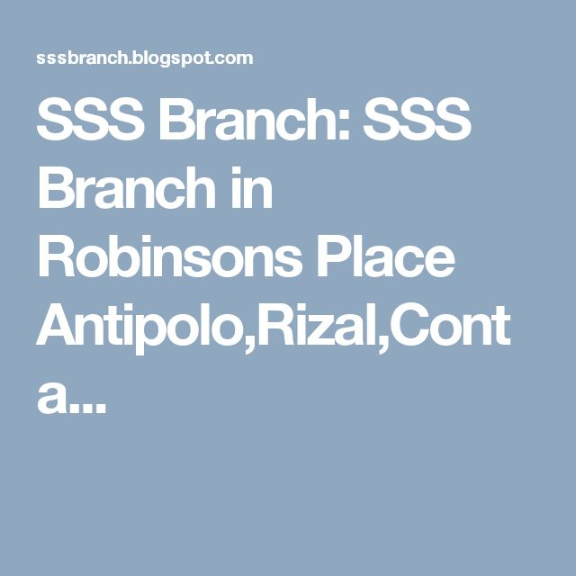SSS Branch: SSS Branch in Robinsons Place Antipolo,Rizal,Conta...