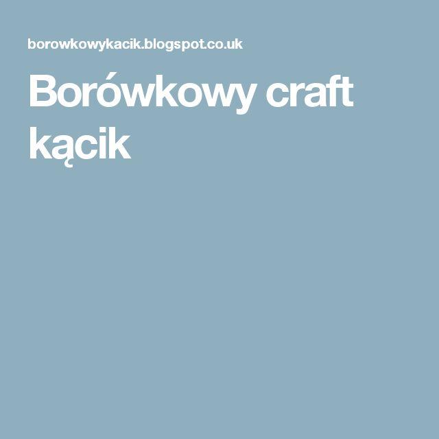 Borówkowy craft kącik