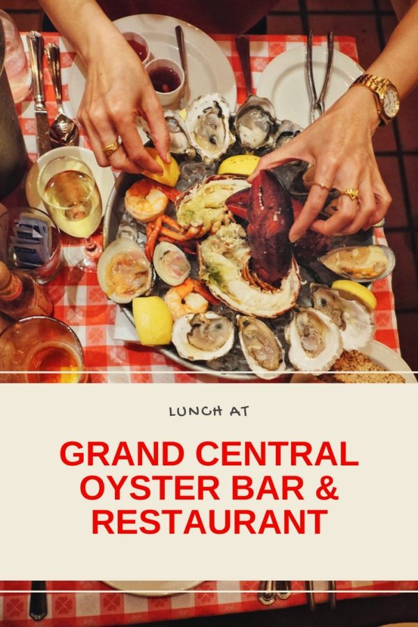 Lunch At Grand Central Oyster Bar And Restaurant Oyster Bar