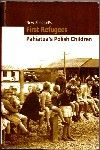 New Zealand's First Refugees: Pahiatua's Polish Children | NZETC