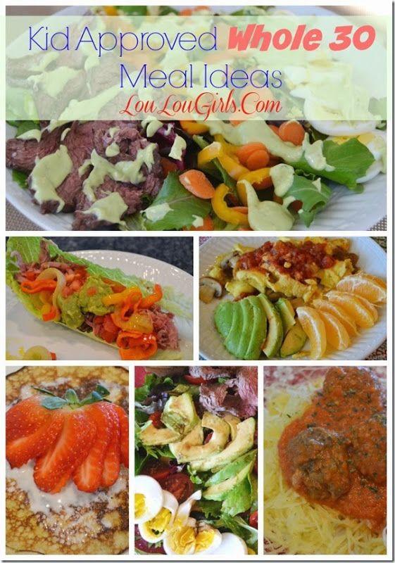 Lou  Lou  Girls : Kid Approved Whole 30 Meal Ideas! #Whole30 #kids #ideas
