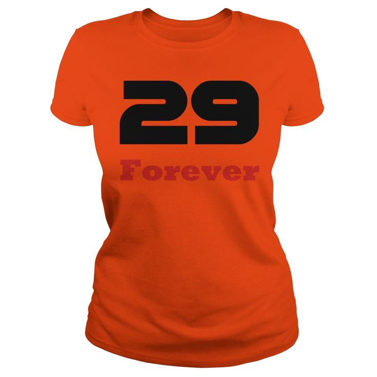 Forever 29  Birthday T-shirts for young and old, and the deniers T-Shirt #gift #ideas #Popular #Everything #Videos #Shop #Animals #pets #Architecture #Art #Cars #motorcycles #Celebrities #DIY #crafts #Design #Education #Entertainment #Food #drink #Gardening #Geek #Hair #beauty #Health #fitness #History #Holidays #events #Home decor #Humor #Illustrations #posters #Kids #parenting #Men #Outdoors #Photography #Products #Quotes #Science #nature #Sports #Tattoos #Technology #Travel #Weddings…