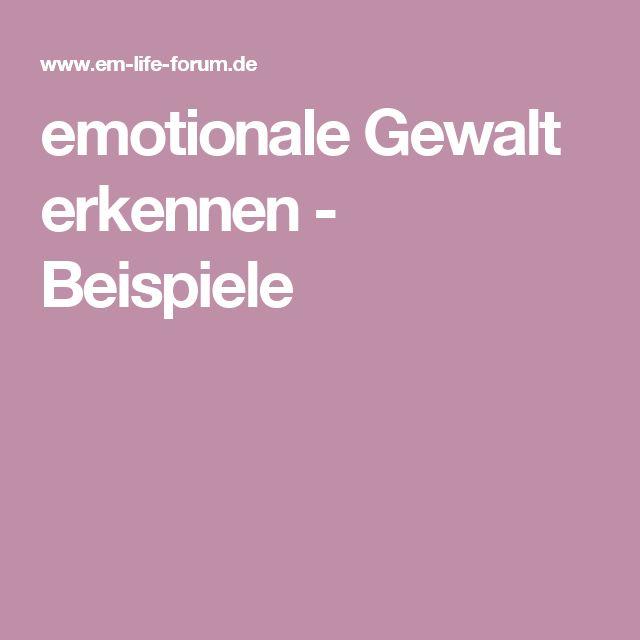 emotionale Gewalt erkennen - Beispiele