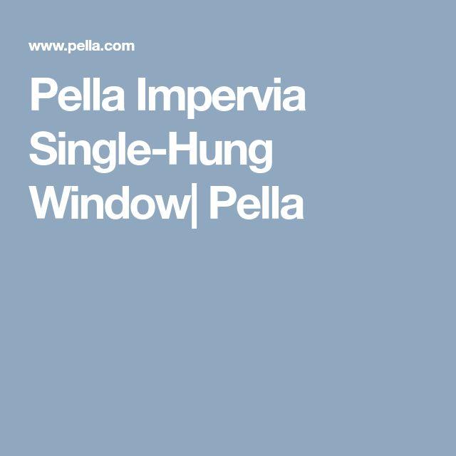 Pella Impervia Single-Hung Window| Pella