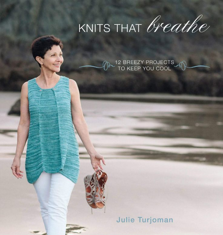 Knits That Breathe: 12 Breezy Projects To Keep You Cool - 轻描淡写 - 轻描淡写