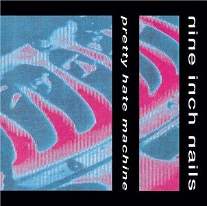 Nine Inch Nails. Pretty Hate Machine (1989)