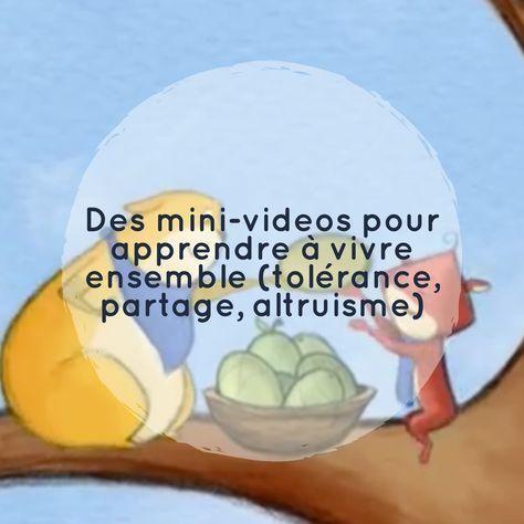 Des mini-videos pour apprendre à vivre ensemble (tolérance, partage, altruisme). Je souhaitais partager avec vous ces 3 mini-vidéos (1 minute chacune) à destination des enfants. Elles évoquent des valeurs telles que la tolérance, l'altruisme, le partage et l'amitié.