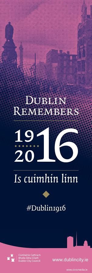 "Is Cuimhin Linn, Dublin City Council Banners for 'Dublin Remembers""#Dublin1916 #EasterRising #civicmedia2016 #Ireland  www.civicmedia.ie"