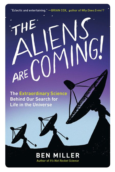 "Dec 2017 - The Aliens Are Coming! - Science has shown it's no longer a question of ""do aliens exist?"" but rather ""when will we contact them?"""