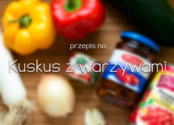 Przepis na kuskus z warzywami http://thecarolinasbook.net/przepis-na-kuskus-z-warzywami/