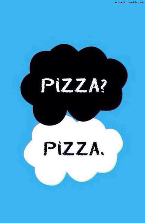 Pizza!! But loved the Fault in our Stars ❤️